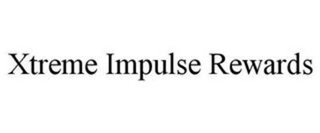XTREME IMPULSE REWARDS