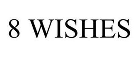 8 WISHES
