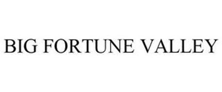 BIG FORTUNE VALLEY