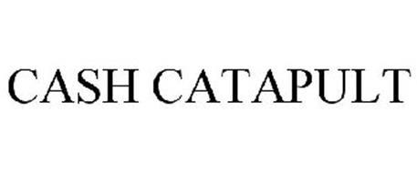 CASH CATAPULT