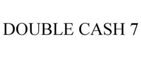 DOUBLE CASH 7