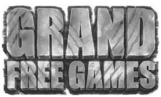 GRAND FREE GAMES