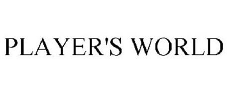PLAYER'S WORLD