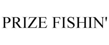 PRIZE FISHIN'