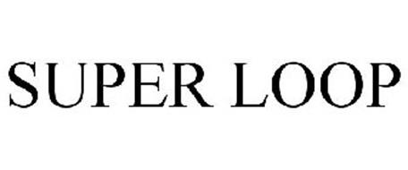 SUPER LOOP