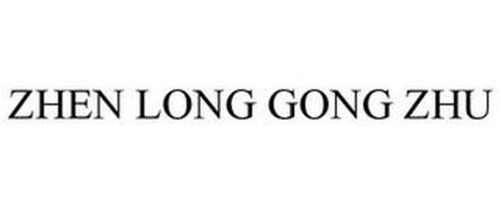 ZHEN LONG GONG ZHU