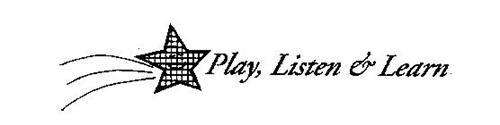 PLAY, LISTEN & LEARN