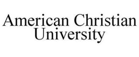 AMERICAN CHRISTIAN UNIVERSITY