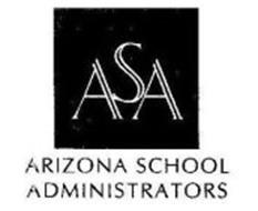 ASA ARIZONA SCHOOL ADMINISTRATORS