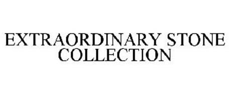 EXTRAORDINARY STONE COLLECTION