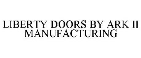 LIBERTY DOORS BY ARK II MANUFACTURING