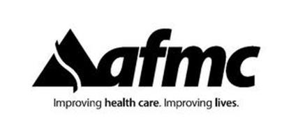 AFMC IMPROVING HEALTH CARE. IMPROVING LIVES.