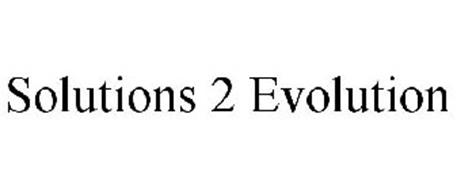 SOLUTIONS 2 EVOLUTION