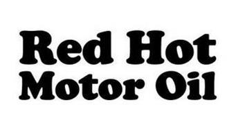 RED HOT MOTOR OIL