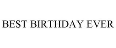 BEST BIRTHDAY EVER