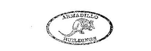ARMADILLO BUILDINGS
