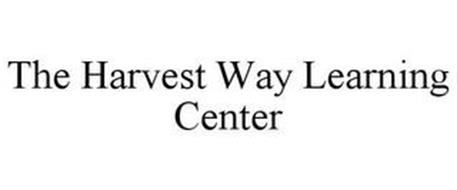 THE HARVEST WAY LEARNING CENTER
