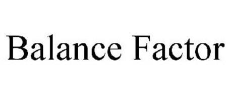 BALANCE FACTOR
