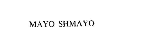 MAYO SHMAYO