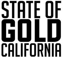 STATE OF GOLD CALIFORNIA