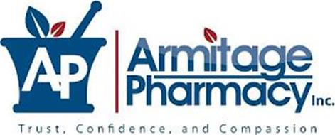 AP ARMITAGE PHARMACY INC. TRUST, CONFIDENCE, AND COMPASSION