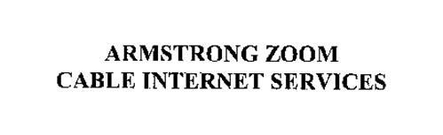 ARMSTRONG ZOOM CABLE INTERNET SERVICES
