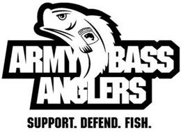 ARMY BASS ANGLERS SUPPORT. DEFEND. FISH. SUPPORT