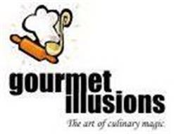GOURMET ILLUSIONS THE ART OF CULINARY MAGIC