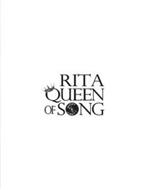 RITA QUEEN OF SONG