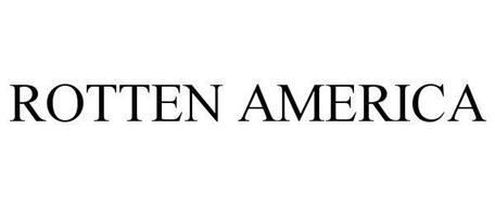 ROTTEN AMERICA