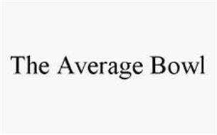 THE AVERAGE BOWL