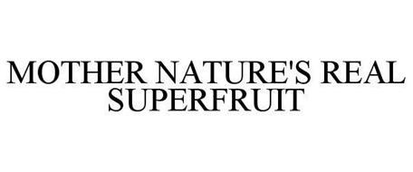 MOTHER NATURE'S REAL SUPERFRUIT