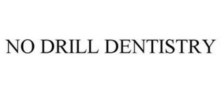NO DRILL DENTISTRY