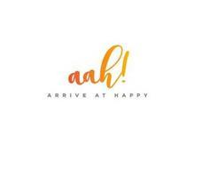AAH! ARRIVE AT HAPPY