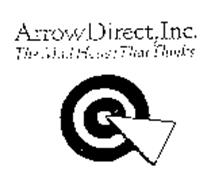 ARROW DIRECT, INC. THE MAIL HOUSE THAT THINKS