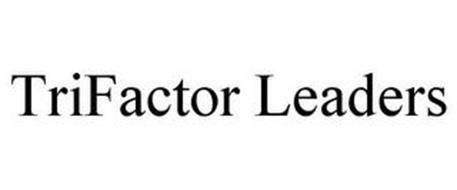 TRIFACTOR LEADERS