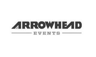 ARROWHEAD EVENTS
