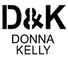 D & K DONNA KELLY
