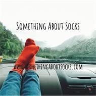 SOMETHING ABOUT SOCKS WWW.SOMETHINGABOUTSOCKS.COM