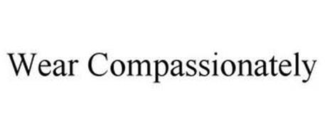WEAR COMPASSIONATELY