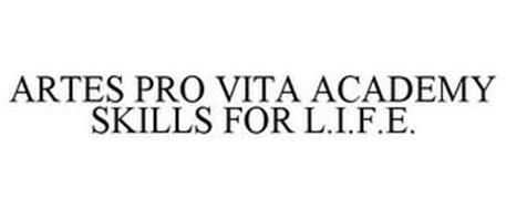ARTES PRO VITA ACADEMY SKILLS FOR L.I.F.E.