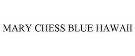 MARY CHESS BLUE HAWAII