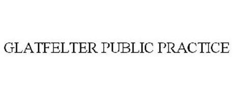 GLATFELTER PUBLIC PRACTICE