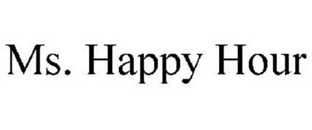 MS. HAPPY HOUR