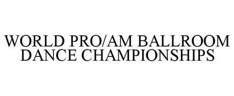 WORLD PRO/AM BALLROOM DANCE CHAMPIONSHIPS