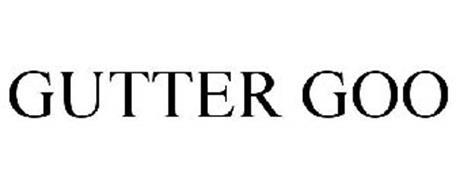 GUTTER GOO