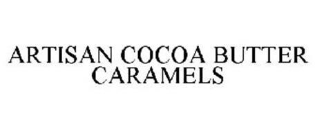 ARTISAN COCOA BUTTER CARAMELS