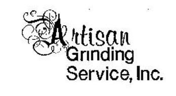 ARTISAN GRINDING SERVICE, INC.