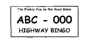 THE FAMILY FUN ON THE ROAD GAME ABC - 000 HIGHWAY BINGO