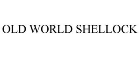 OLD WORLD SHELLOCK